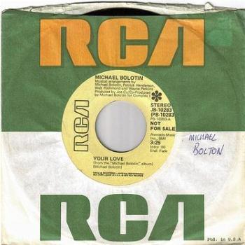 MICHAEL BOLOTIN - YOUR LOVE - RCA DEMO