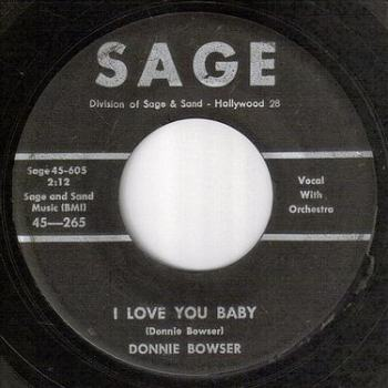 DONNIE BOWSER - I LOVE YOU BABY - SAGE