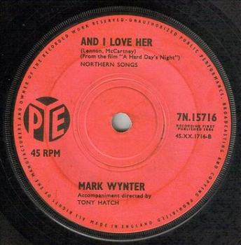 MARK WYNTER - AND I LOVE HER - PYE