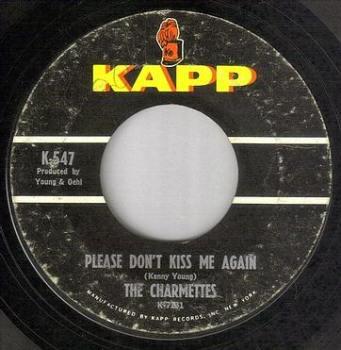 CHARMETTES - PLEASE DON'T KISS ME AGAIN - KAPP