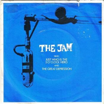 JAM - JUST WHO IS THE 5 O' CLOCK HERO - POLYDOR