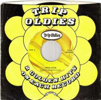 GLADYS KNIGHT & THE PIPS - OPERATOR - TRIP OLDIES