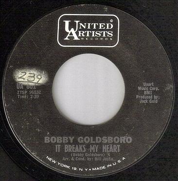 BOBBY GOLDSBORO - IT BREAKS MY HEART - UA