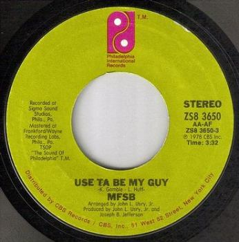 MFSB - USE TA BE MY GUY - PIR