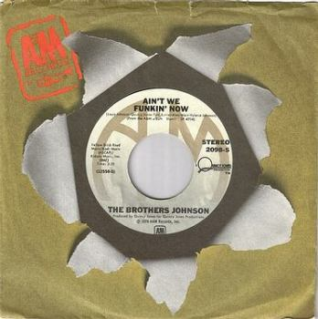 BROTHERS JOHNSON - AIN'T WE FUNKIN' NOW - A&M