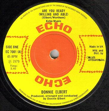 DONNIE ELBERT - ARE YOU READY (WILLING AND ABLE) - ECHO