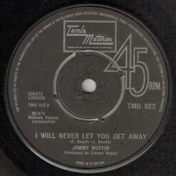 JIMMY RUFFIN - I WILL NEVER LET YOU GET AWAY - TMG 922