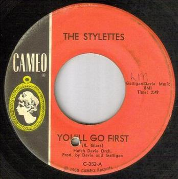 STYLETTES - YOU'LL GO FIRST - CAMEO