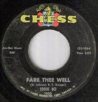 EDDIE BO - FARE THEE WELL - CHESS