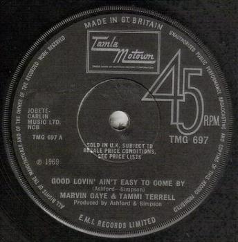 MARVIN GAYE & TAMMI TERRELL - GOOD LOVIN' AIN'T EASY TO COME BY - TMG 697