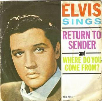 ELVIS PRESLEY - RETURN TO SENDER - RCA
