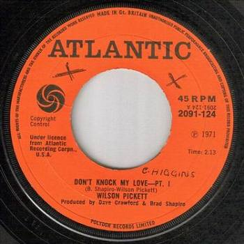 WILSON PICKETT - DON'T KNOCK MY LOVE - ATLANTIC