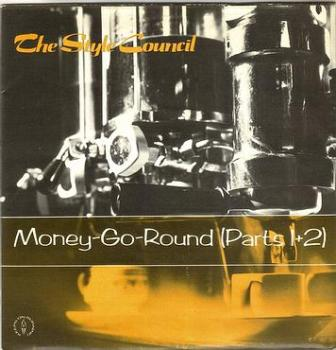 STYLE COUNCIL - MONEY GO ROUND - POLYDOR