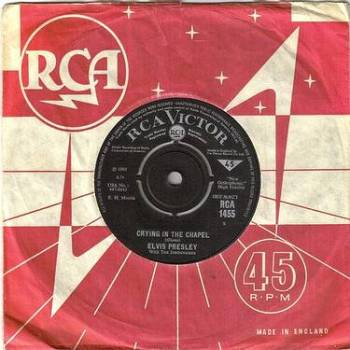 ELVIS PRESLEY - CRYING IN THE CHAPEL - RCA