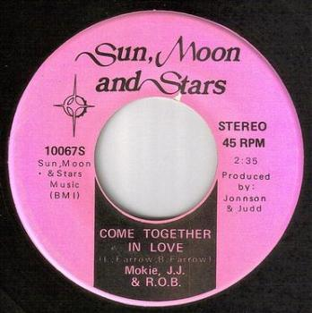 MOKIE, JJ & R.O.B. - COME TOGETHER IN LOVE - SUN, MOON AND STARS