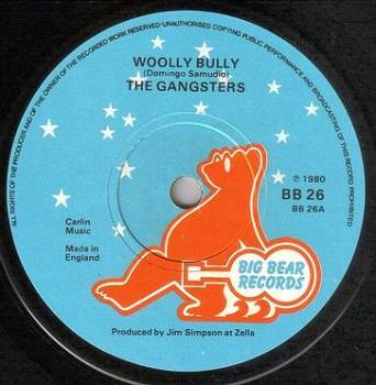 GANGSTERS - WOOLLY BULLY - BIG BEAR