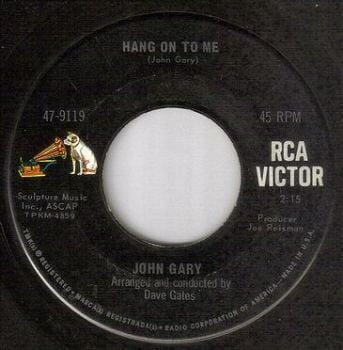 JOHN GARY - HANG ON TO ME - RCA
