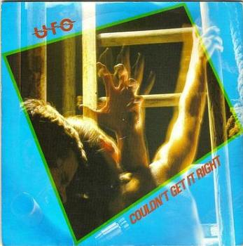 UFO - COULDN'T GET IT RIGHT - CHRYSALIS