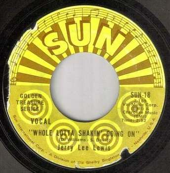 JERRY LEE LEWIS - WHOLE LOTTA SHAKIN' GOING ON - SUN
