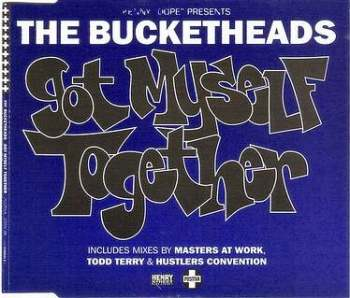 BUCKETHEADS - GOT MYSELF TOGETHER - POSITIVA