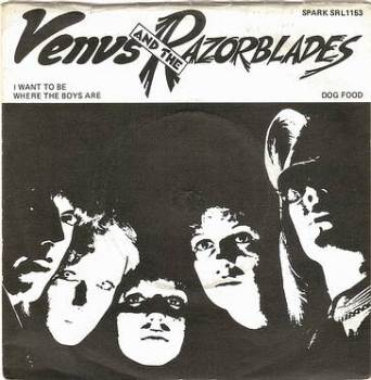 VENUS & THE RAZORBLADES - I WANNA BE WHERE THE BOYS ARE - SPARK