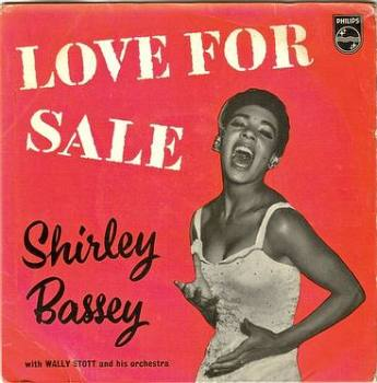 SHIRLEY BASSEY - LOVE FOR SALE - PHILIPS
