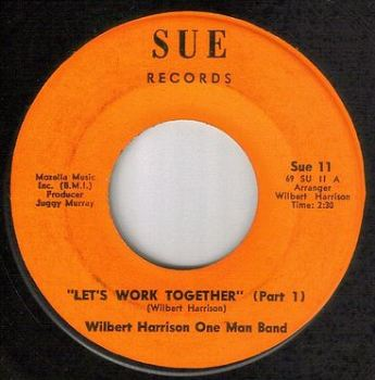 WILBERT HARRISON - LET'S WORK TOGETHER - SUE