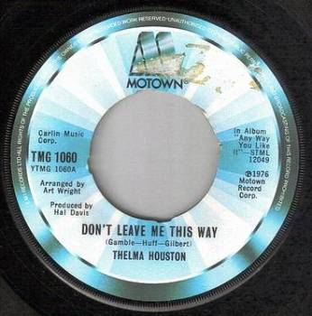 THELMA HOUSTON - DON'T LEAVE ME THIS WAY - TMG 1060