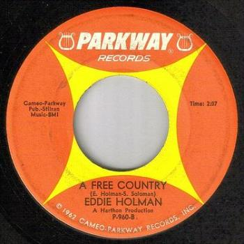 EDDIE HOLMAN - A FREE COUNTRY - PARKWAY