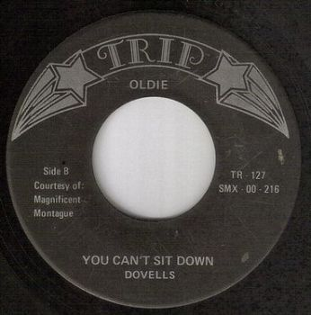 DOVELLS - YOU CAN'T SIT DOWN - TRIP