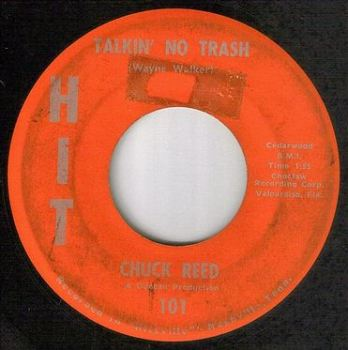 CHUCK REED - TALKIN' NO TRASH - HIT