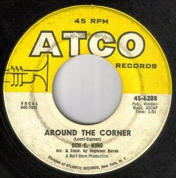 BEN E KING - AROUND THE CORNER - ATCO