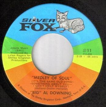 BIG AL DOWNING - MEDLEY OF SOUL - SILVER FOX
