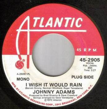 JOHNNY ADAMS - I WISH IT WOULD RAIN - ATLANTIC DEMO
