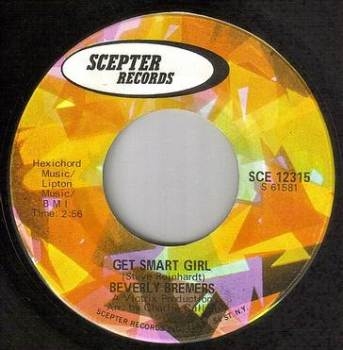 BEVERLEY BREMERS - GET SMART GIRL - SCEPTER