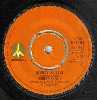 ROBERT KNIGHT - EVERLASTING LOVE - MONUMENT