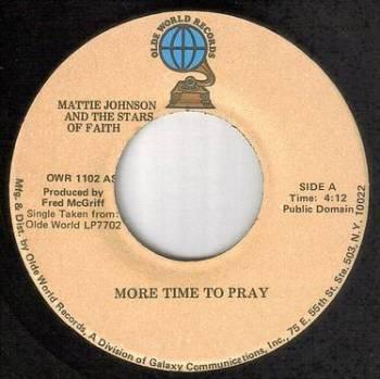 MATTIE JOHNSON - MORE TIME TO PRAY - OLDE WORLD