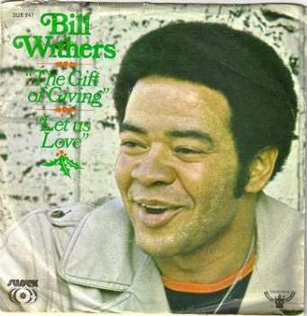 BILL WITHERS - THE GIFT OF GIVING - SUSSEX