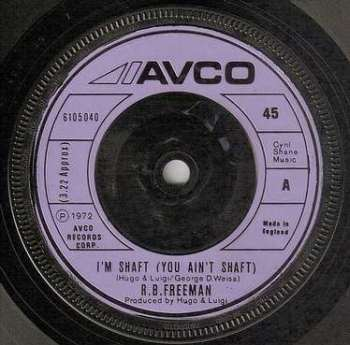 R.B. FREEMAN - I'M SHAFT (YOU AIN'T SHAFT) - AVCO