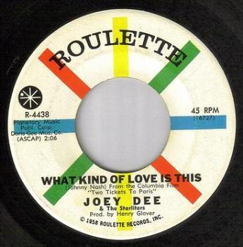 JOEY DEE - WHAT KIND OF LOVE IS THIS - ROULETTE