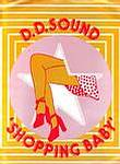 D.D. SOUND - SHOPPING BABY - MERCURY PROMO