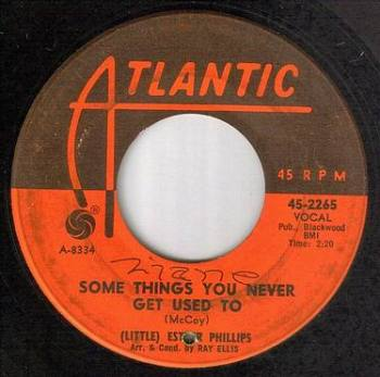 ESTHER PHILLIPS - SOME THINGS YOU NEVER GET USED TO - ATLANTIC