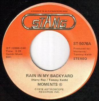 MOMENTS - RAIN IN MY BACKYARD - STANG