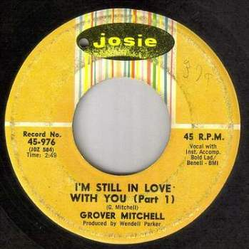 GROVER MITCHELL - I'M STILL IN LOVE WITH YOU - JOSIE