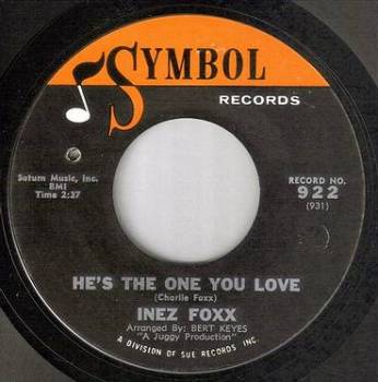 INEZ FOXX - HE'S THE ONE YOU LOVE - SYMBOL