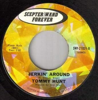 TOMMY HUNT - JERKIN' AROUND - SCEPTER