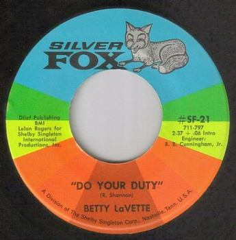 BETTY LAVETTE - DO YOUR DUTY - SILVER FOX