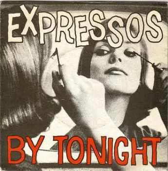 EXPRESSOS - BY TONIGHT - WEA