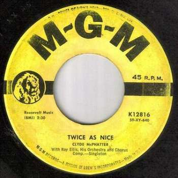 CLYDE McPHATTER - TWICE AS NICE - MGM
