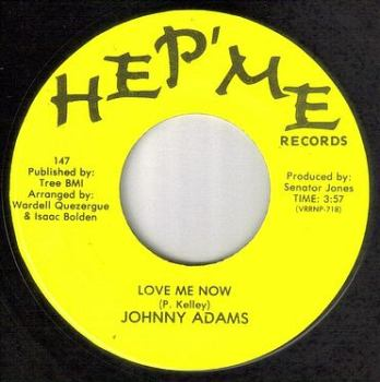 JOHNNY ADAMS - LOVE ME NOW - HEP' ME